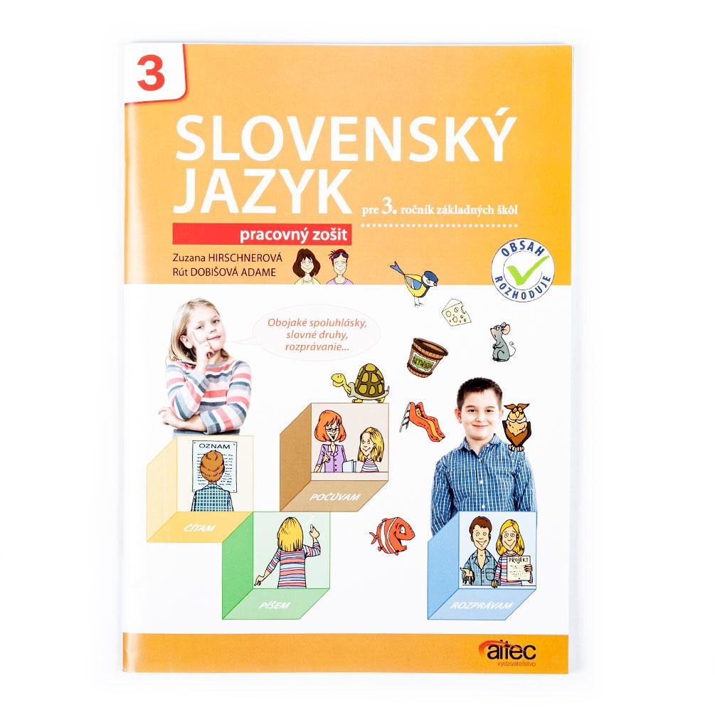 Slovenský jazyk pre 3.ročník ZŠ - pracovný zošit